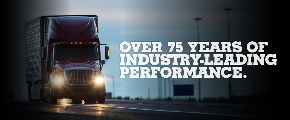 Over 75 Years of Industry-Leading Performance